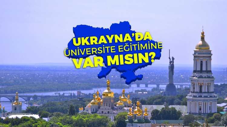 Ukrayna üniversitelerine kayıtlar başladı! Üstelik yıllık sadece 1.900$'dan başlayan fiyatlarla